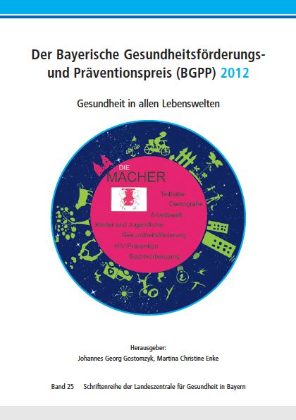 6d3a10c17b Der Bayerische Gesundheitsförderungs- und Präventionspreis (BGPP) 2012